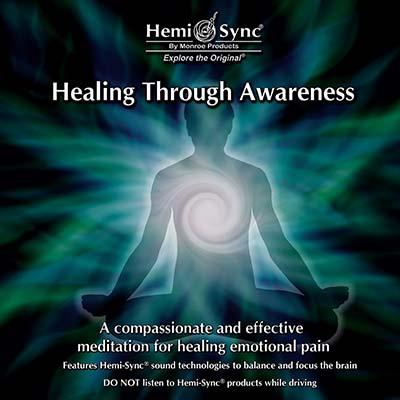 Healing Through Awareness
