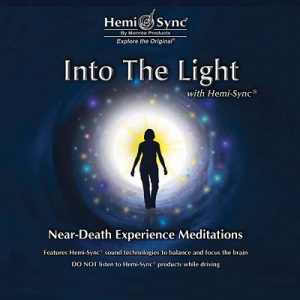 Into the Light: Near-Death Meditations
