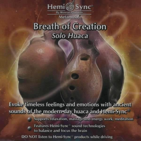 Breath of Creation Solo Huaca (Respiraţia Creaţiei)