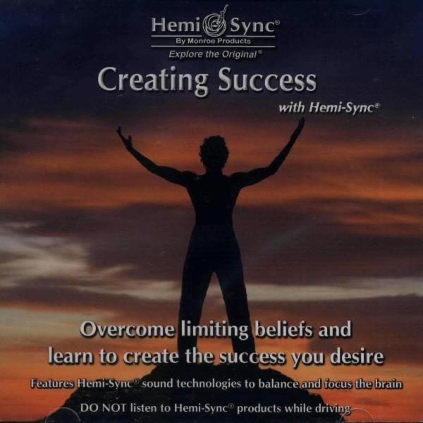 Creating Success with Hemi-Sync®