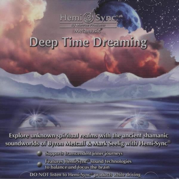 Deep Time Dreaming (Timpul viselor profunde)