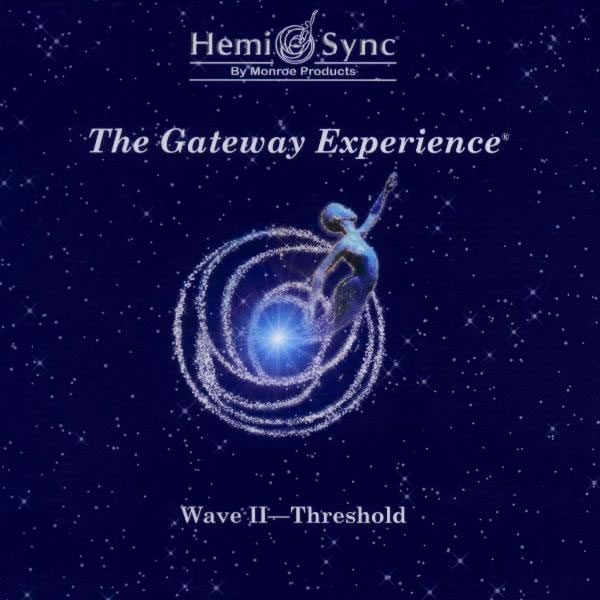 Gateway Experience® Wave II – Threshold