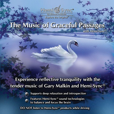 The Music of Graceful Passages with Hemi-Sync® (Muzica călătoriei graţioase cu Hemi-Sync®)
