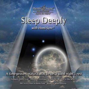 Sleep Deeply with Hemi-Sync®