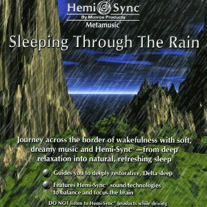 Sleeping Through The Rain (Adormind pe sunetele ploii)