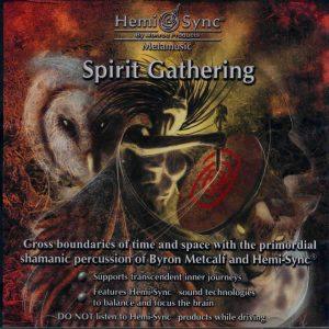 Spirit Gathering (Reuniunea spiritelor)