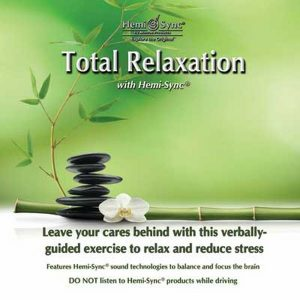 Total Relaxation with Hemi-Sync®