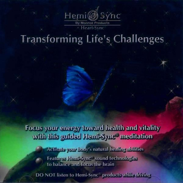 Transforming Life's Challenges